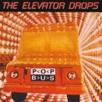 The Elevator Drops Lollipop Fields