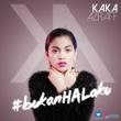 Kaka Azraff Bukan Hal Aku (feat. Sleeq)