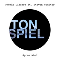 Thomas Lizzara Spree Ahoi (feat. Steven Coulter) [Radio Edit]