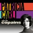 PATRICIA CARLI Salut les copains