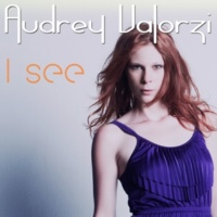 Audrey Valorzi I See [DJ Zorneus & Friends Edit VF]