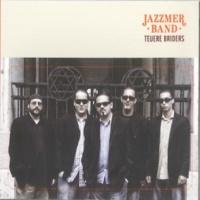 Jazzmer Band Teuere Briders