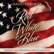 David Osborne Red, White & Blue