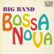 V.A. 【BIG BAND PARADE】ビッグ・バンド・ボサ・ノヴァ