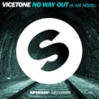 Vicetone No Way Out (feat. Kat Nestel)