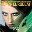 BORIS SUPER EUROBEAT VOL.233