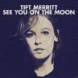 Tift Merritt Feel Of The World