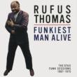 ルーファス・トーマス Funkiest Man Alive: The Stax Funk Sessions 1967-1975