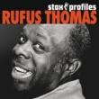 ルーファス・トーマス Stax Profiles: Rufus Thomas