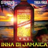 DJ SPACEKID/TRIGA FINGA INNA DI JAMAICA (feat. TRIGA FINGA)