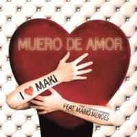 Maki Muero de amor (Single oficial)