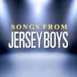 The Broadway Singers Songs from Jersey Boys