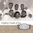 Mighty Clouds Of Joy In God's Will