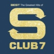 S CLUB 7 Best: The Greatest Hits Of S Club 7