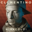 Clementino Miracolo!
