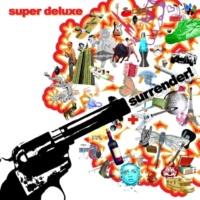 Super Deluxe Upsidedown