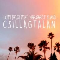 Lotfi Begi/Margaret Island Csillagtalan (feat.Margaret Island)