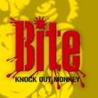 KNOCK OUT MONKEY Bite