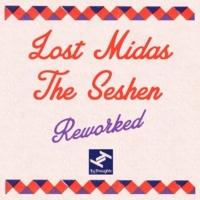 The Seshen Unravel (Lost Midas Remix)