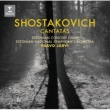"Paavo Järvi Shostakovich: Cantatas ""Song of the Forests"""
