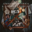 Emmylou Harris & Rodney Crowell The Traveling Kind