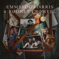 Emmylou Harris & Rodney Crowell The Traveling Kind