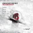 Eskuche, Nu Sky On A Groove EP