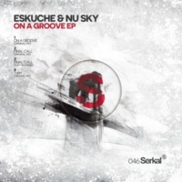 Eskuche, Nu Sky On A Groove (Original Mix)