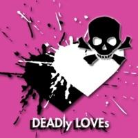 ÷1 DEADly LOVEs