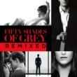 ヴァリアス・アーティスト Fifty Shades Of Grey Remixed