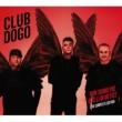 Club Dogo Non Siamo Più Quelli Di Mi Fist [The Complete Edition]