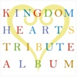 Vampillia KINGDOM HEARTS TRIBUTE ALBUM