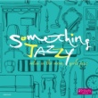 Shanti Something Jazzy~夜、部屋でくつろぎ、女子ジャズ