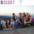 """S Club 7 """"7"""""""