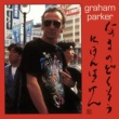 Graham Parker Live Alone! Discovering Japan