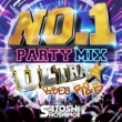 Various Artists NO.1 PARTY MIX -ULTRA VIBES R&B- mixed by SATOSHI HOSHINO