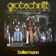 Grobschnitt Ballermann [Remastered 2015]