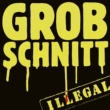 Grobschnitt Illegal [Remastered 2015]