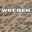 WRENCH WRENCH
