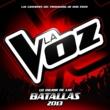 ヴァリアス・アーティスト Lo Mejor De Las Batallas [La Voz / 2013]