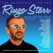 Ringo Starr & His All Starr Band The Anthology...So Far [Live]