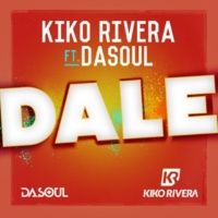 Kiko Rivera Dale (feat. Dasoul)