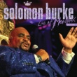 Solomon Burke Live At Montreux 2006 [Live At The Montreux Jazz Festival, Montreux,Switzerland / 2006]