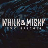 Whilk & Misky Two Bridges