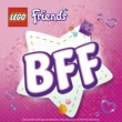 LEGO Friends The BFF Song (Best Friends Forever)