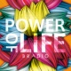 BRADIO POWER OF LIFE