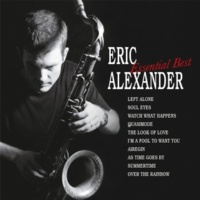 Eric Alexander The Look of Love