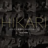 OL Singers HIKARI~未来をつかむために~(OL Singer)