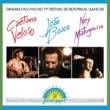 カエターノ・ヴェローゾ/João Bosco/ネイ・マトグロッソ Brazil Night Ao Vivo Montreux 1983