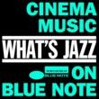 リー・モーガン What's Jazz~ブルーノートで聴く映画音楽